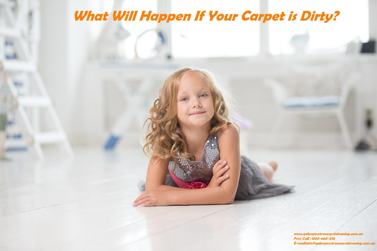 What Will Happen If Your Carpet is Dirty?